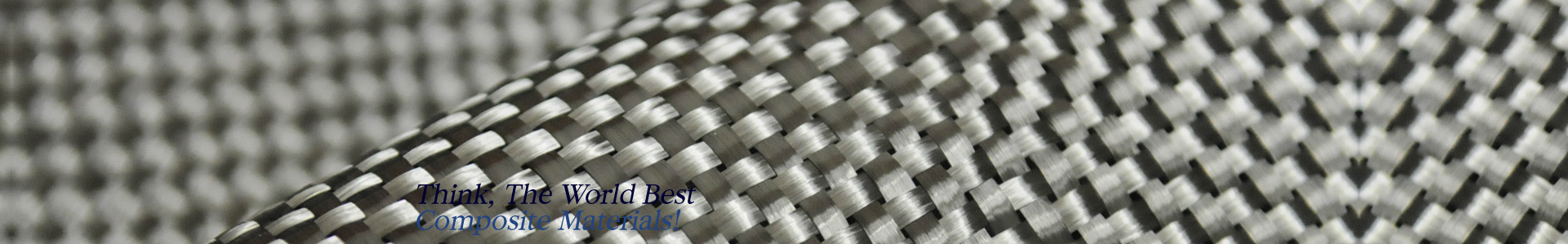 Think, The World Best Composite Materials!